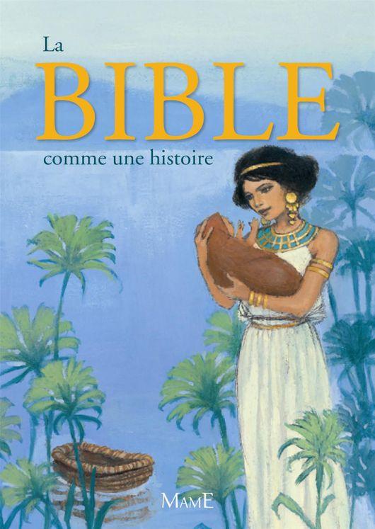 La Bible est une histoire