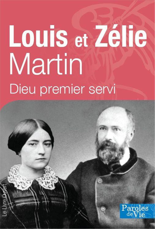 Louis et Zélie Martin - Nouvelle édition