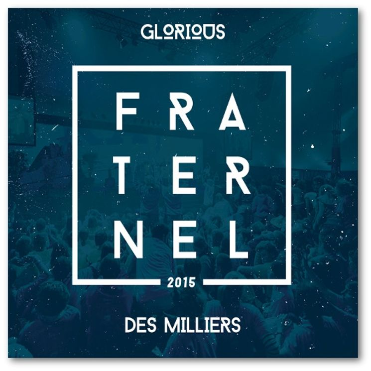 Glorious - Fraternel 2015 - CD
