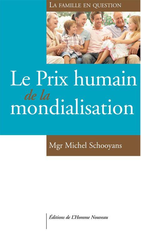 Le Prix humain de la mondialisation