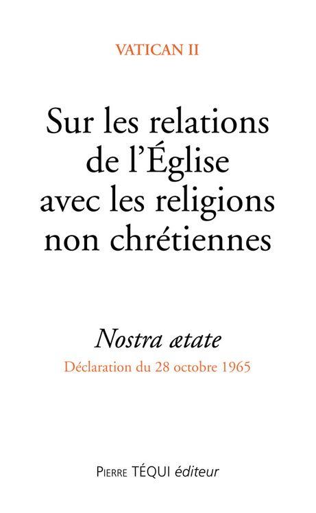 Sur les relations de l´Eglise avec les religions non chrétiennes