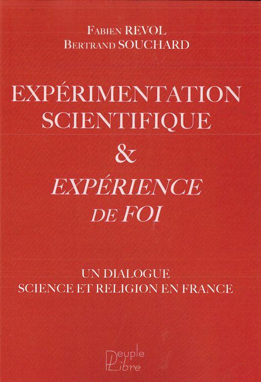 Expérimentation scientifique & expérience de Foi