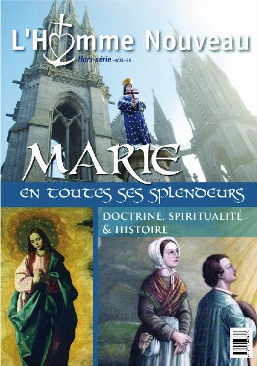 Marie en toutes ses splendeurs - Hors-série L´Homme Nouveau N°23