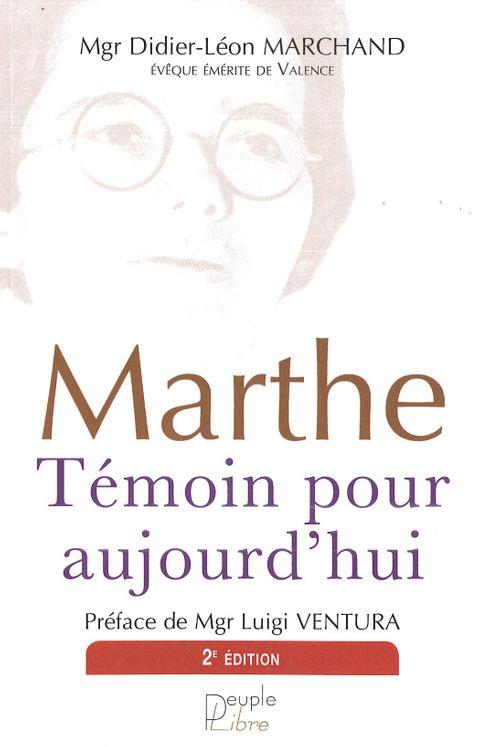 Marthe, témoin pour aujourd'hui - 2ème Edition