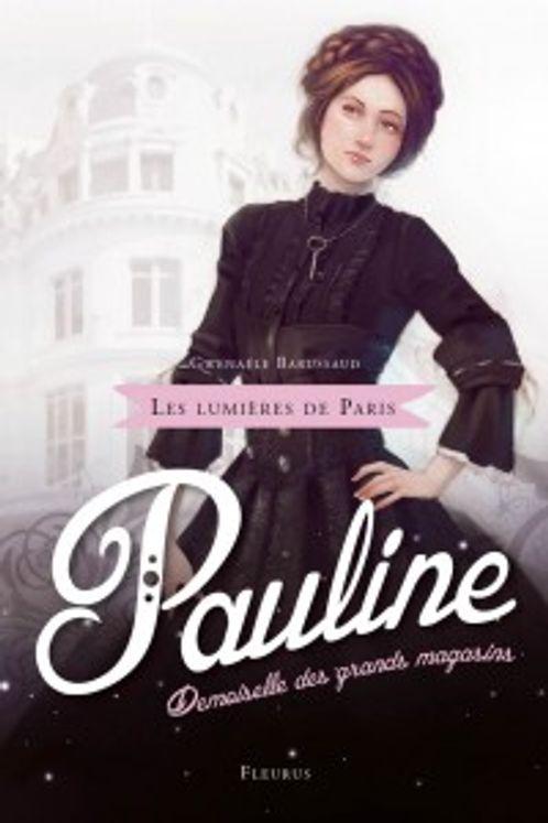 Pauline demoiselle des grands magasins - Les lumières de Paris