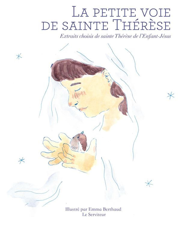 La petite voie de sainte Thérèse