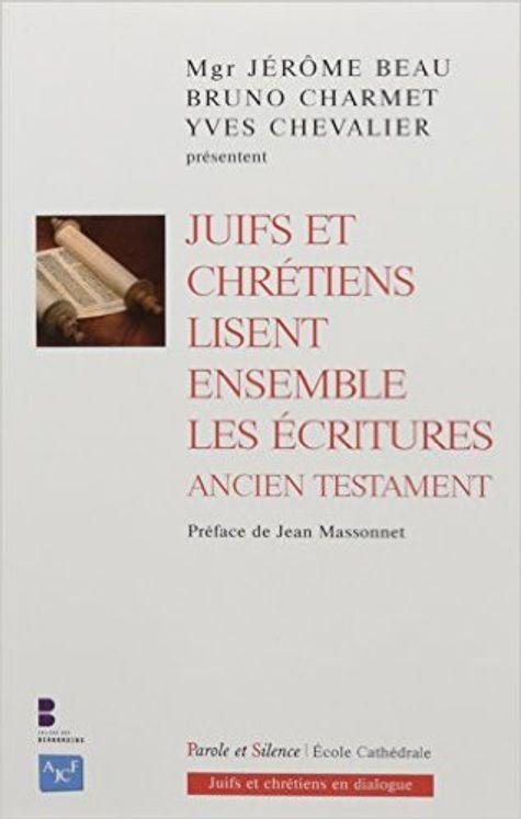 Juifs et chrétiens lisent ensemble les écritures