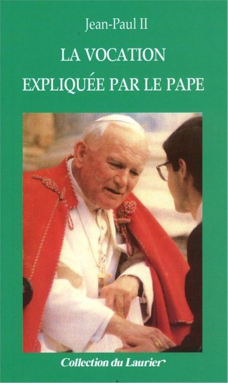 La vocation expliquée par le pape