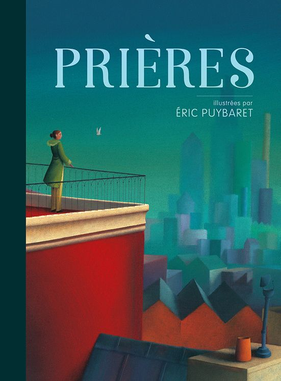 Prières, illustrées par Eric Puybaret