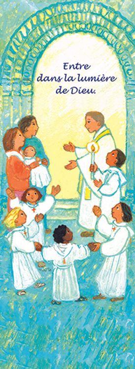 Lot de 25 - Signet Maïté Roche Baptême - Entre dans la lumière de Dieu
