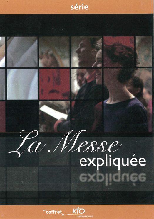 La Messe expliquée - DVD