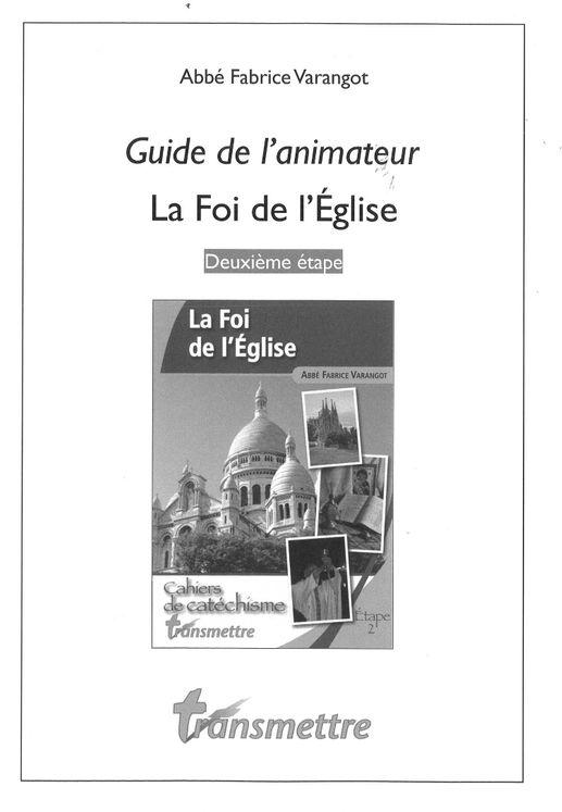 Guide de l´animateur - La Foi de l´Eglise