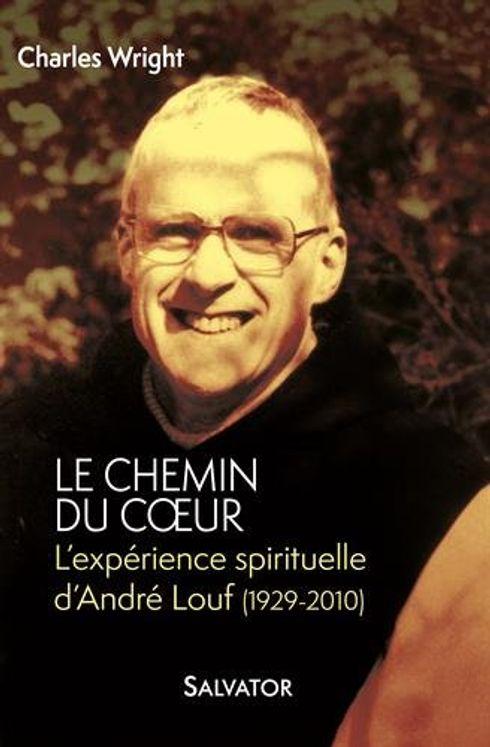 L´expérience spirituelle d´André Louf