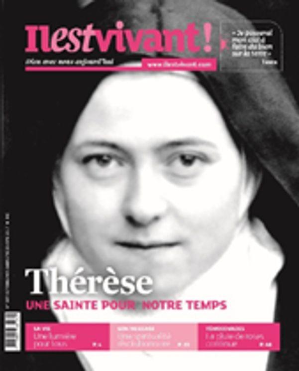 N°337 - Il est Vivant Octobre/novembre/décembre 2017 - Thérèse une sainte pour notre temps