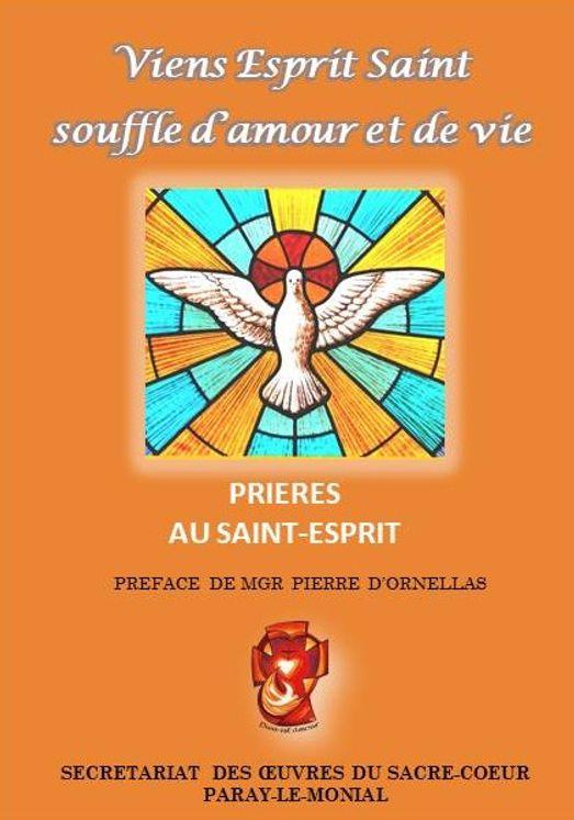 Viens Esprit Saint ! Souffle d'amour et de vie, prières à l´Esprit Saint