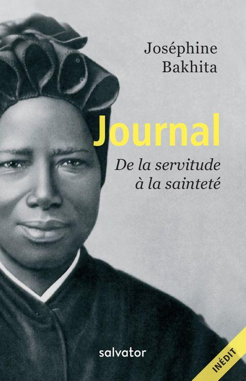 Journal, de la servitude à la sainteté