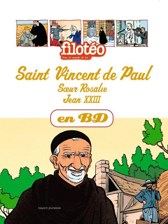 Les Chercheurs de Dieu 4 - St Vincent de Paul  Rosalie Rendue Jean XXIII