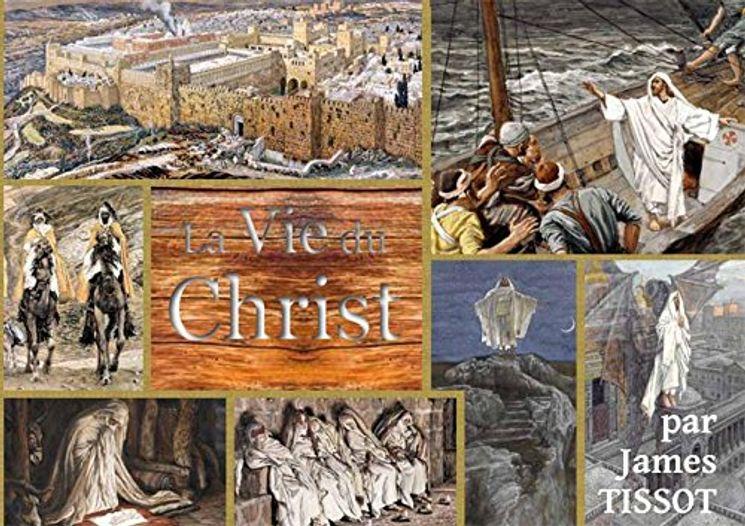 La Vie du Christ -  La Bible Tissot