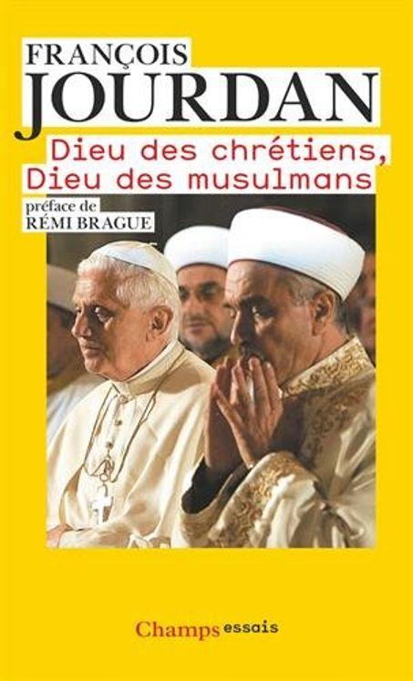 Dieu des chrétiens, Dieu des musulmans - Format poche
