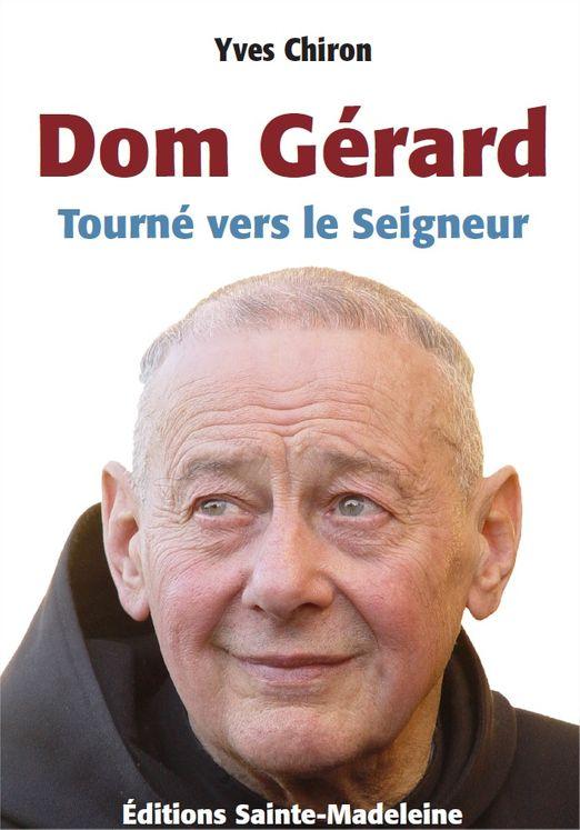Dom Gérard, tourné vers le Seigneur