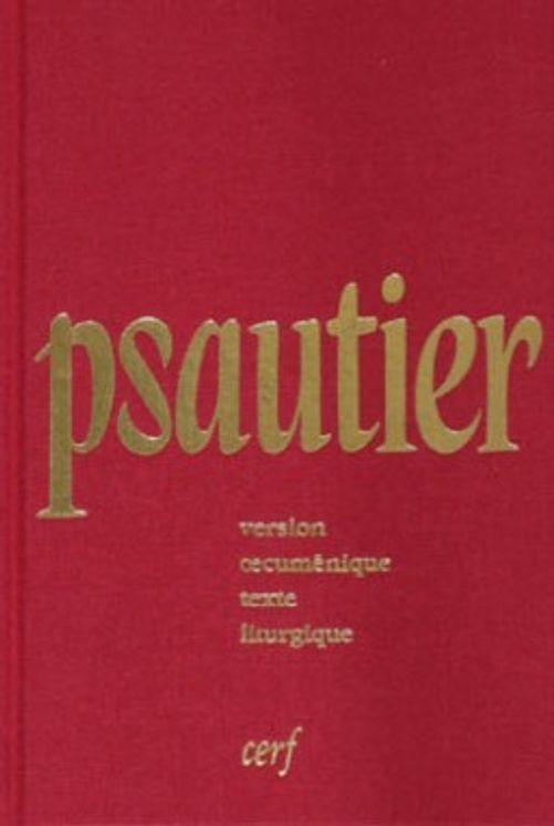 Psautier version oecuménique texte liturgique reliure toile rouge