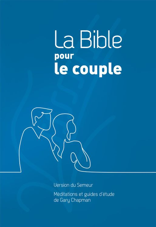 La Bible pour le couple - Rigide quadri bleu