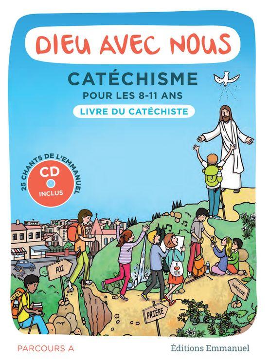 Dieu avec nous - Catéchisme pour les 8-11 ans - livre adulte