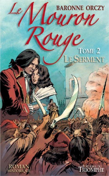 Le Mouron Rouge - Tome 2 - Le Serment