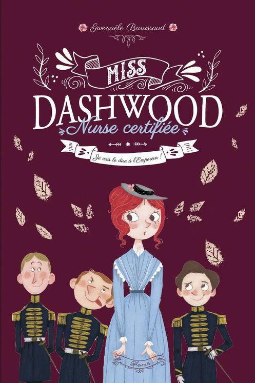 Miss Dashwood Tome 3 - Je vais le dire à l´Empereur !