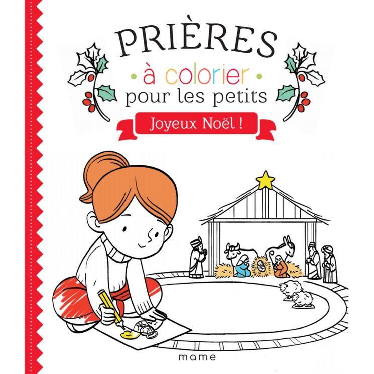 Prières à colorier pour les petits - Joyeux Noël