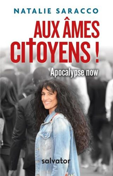 Aux âmes citoyens ! Apocalypse Now