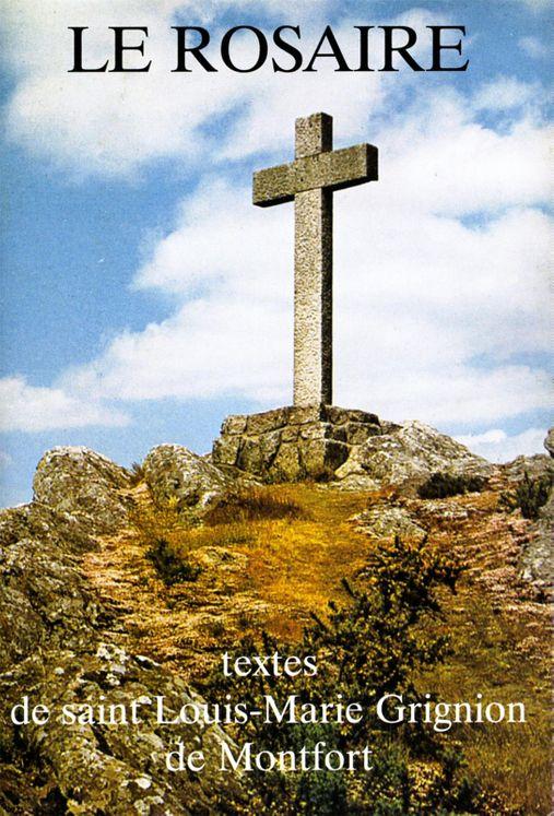 Le Rosaire - Textes de saint Louis-Marie Grignion de Montfort
