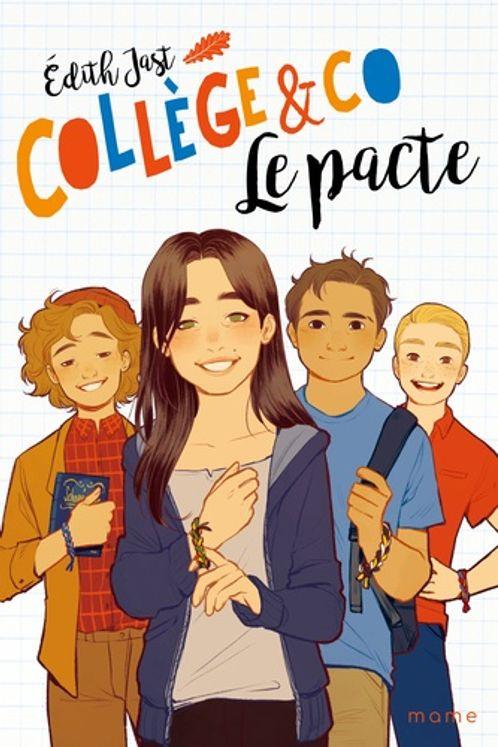 Collège & Co Tome 1 - Le pacte
