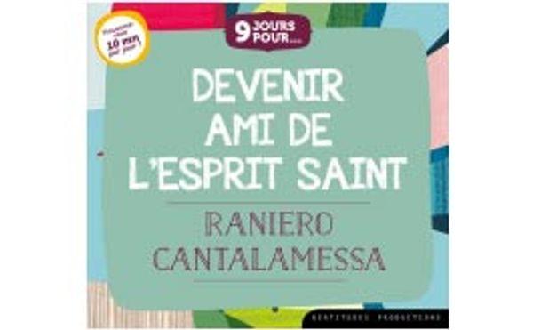 9 jours pour Devenir l´ami de l´Esprit Saint