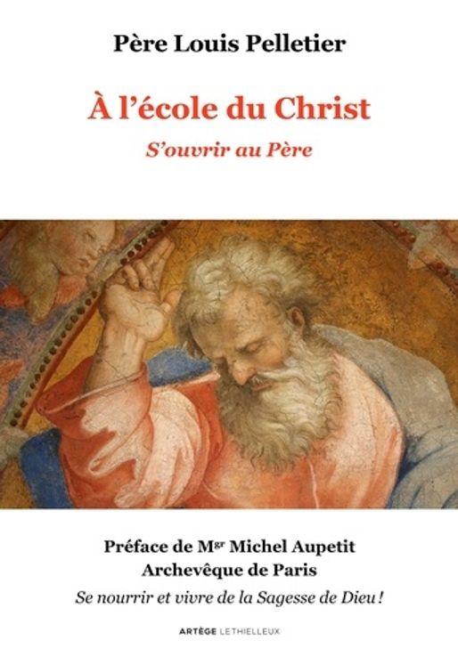 A l´école du Christ - s´ouvrir au Père