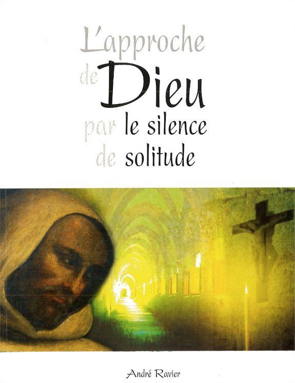L'approche de Dieu par le silence de solitude