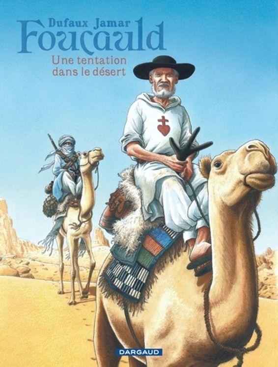 Foucauld - Une tentation dans le désert - BD