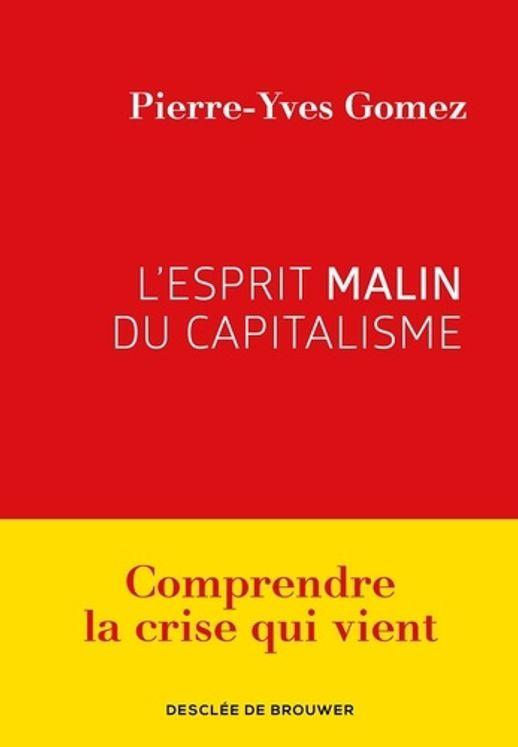 L´esprit malin du capitalisme
