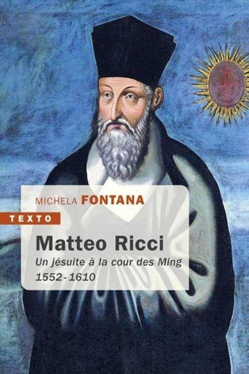 Matteo ricci - un jesuite a la cour des ming