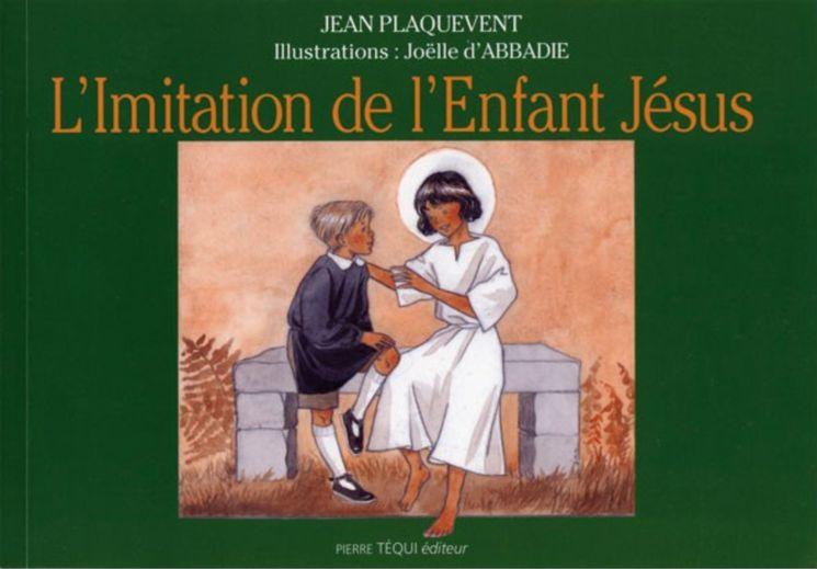 L'imitation de l'Enfant-Jésus