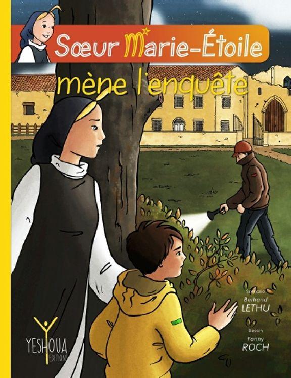 Soeur Marie Etoile mène l´enquête - BD