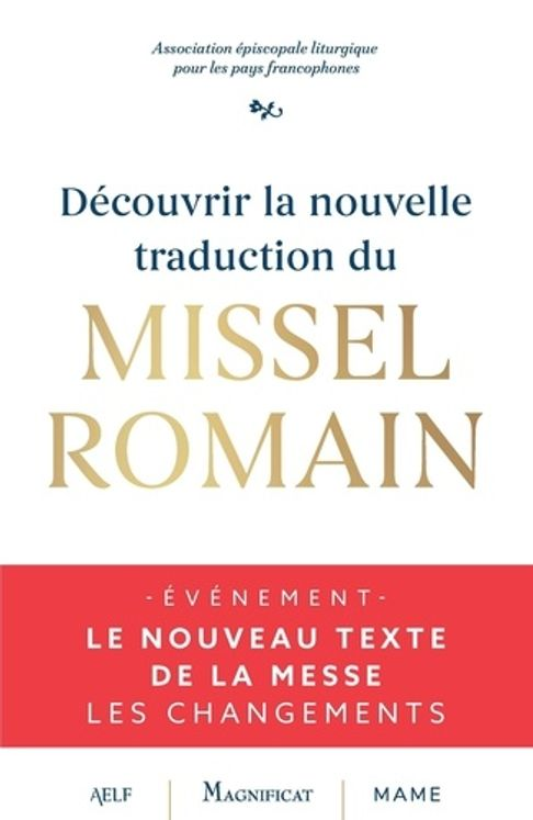 Decouvrir la traduction du nouveau missel romain