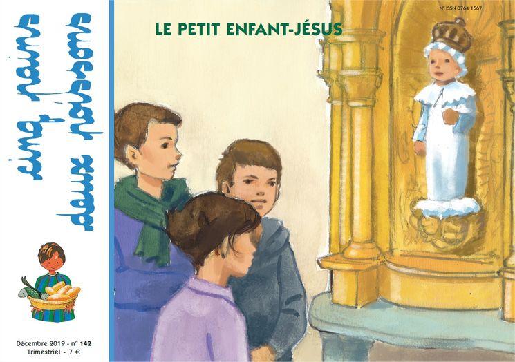 Cinq pains deux poissons 142 - Le petit Enfant-Jésus - Décembre 2019