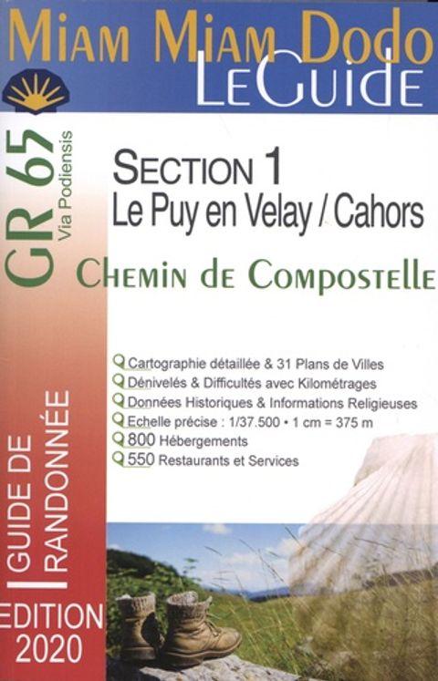 Chemin de Compostelle du Puy-en-Velay à Cahors + le chemin de l'abbaye de Bonneval + le raccourci de Lalbenque