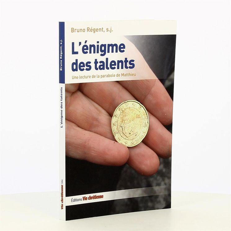 L´enigme des talents. une lecture de la parabole de matthieu