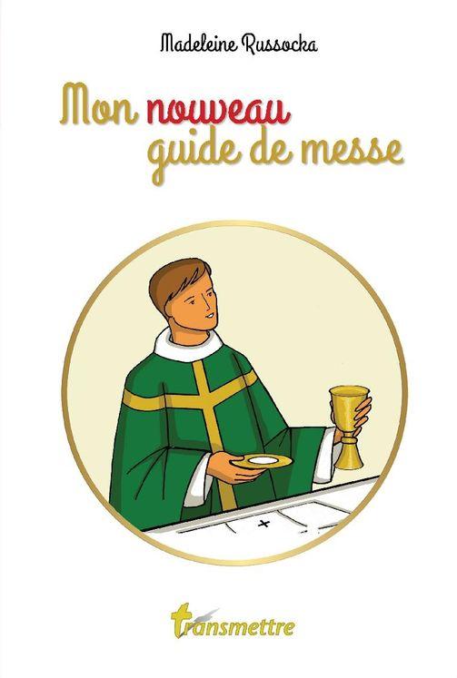 Mon nouveau guide de messe