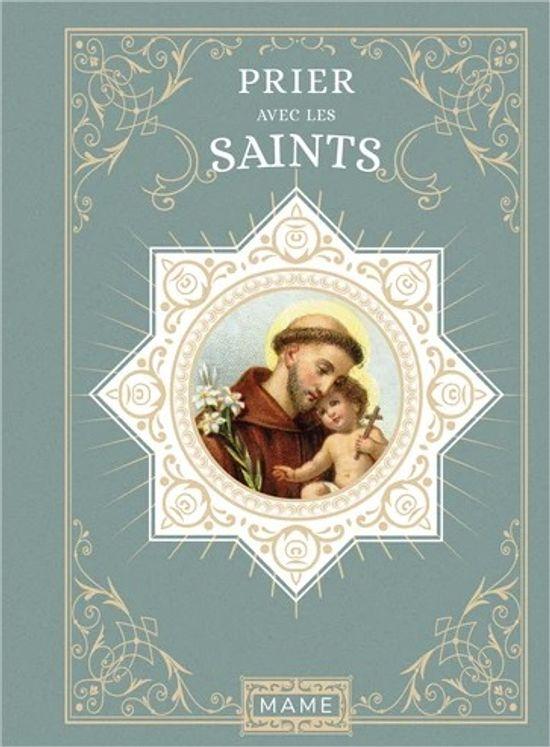 Prier avec les saints
