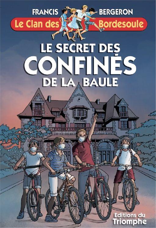 Le Clan des Bordesoule 35 - Le secret des confinés de la Baule