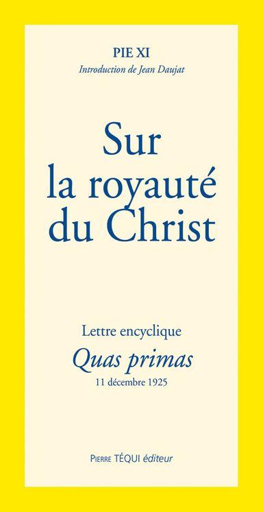 Sur la royauté du Christ