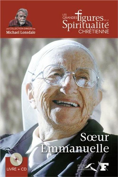 Soeur Emmanuelle (1908-2008) avec 1 CD audio lu par Michaël Lonsdale